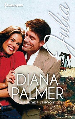 La última canción de Diana Palmer