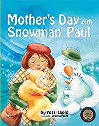 Mother's Day with Snowman Paul (English Edition)