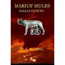 Marius' Mules III: Gallia Invicta
