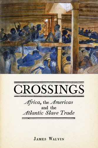 Crossings: Africa, the Americas and the Atlantic Slave Trade (English Edition)