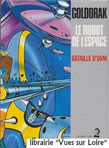 Goldorak Le robot de l'Espace Bataille d'Ovni