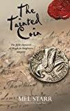 The Tainted Coin (Chronicles of Hugh de Singleton, Surgeon) by Mel Starr (2012-12-03)