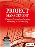 Project Management: A Systems Approach to Planning, Scheduling and Controlling, 10ed