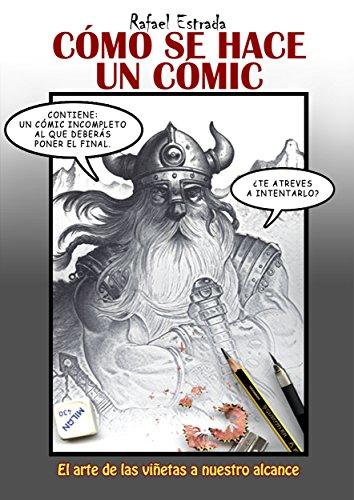 Cómo se hace un cómic (Todos mis cómix nº 3) por Rafael Estrada