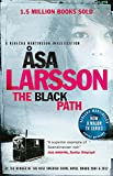 The Black Path: Rebecka Martinsson: Arctic Murders – Now a Major TV Series (Rebecka Martinson 3)
