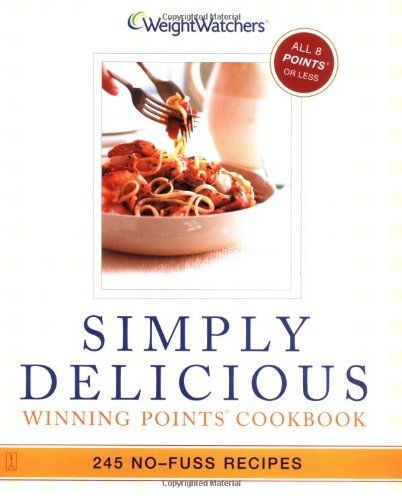 Weight Watchers Simply Delicious Winning Points Cookbook: 245 No-Fuss Recipes by WEIGHT WATCHERS (20-Jan-2003) Paperback par WEIGHT WATCHERS