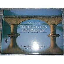 Three Rivers of France: Dordogne, Lot, Tarn