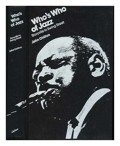 Who's who of jazz : storyville to swing street / John Chilton ; foreword by Johnny Simmen