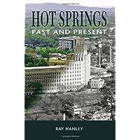 Hot Springs: Past and Present - Arkansas Postcard
