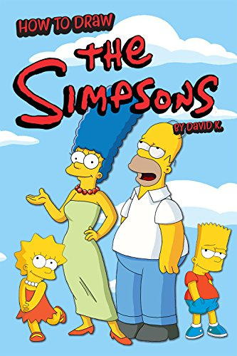 How to Draw the Simpsons: The Step-by-Step Simpson Drawing Book (English Edition)
