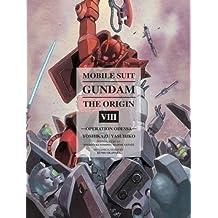 Mobile Suit Gundam: THE ORIGIN, Volume 8: Operation Odessa by (2014-12-16)