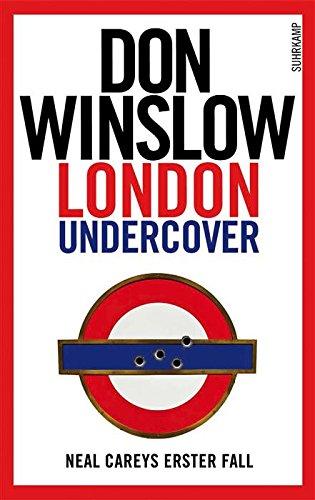 Buchseite und Rezensionen zu 'London Undercover: Neal Careys erster Fall (Suhrkamp Taschenbuch 1)' von Don Winslow