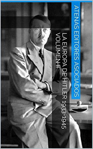 La Europa de Hitler 1933-1945 Volumen II