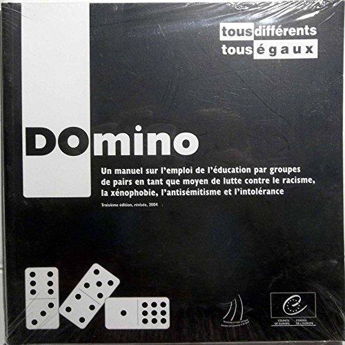 Domino: Un Manuel Sur L'emploi De L'educat...