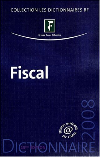Dictionnaire fiscal 2008