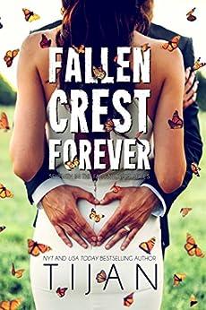 Fallen Crest Forever (Fallen Crest Series Book 7) by [Tijan]