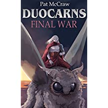 Duocarns - Final War (Duocarns Fantasy-Serie 10)