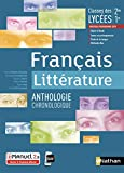 Français Littérature - Anthologie chronologique - 2de/1re...