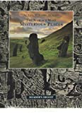 The World's Most Mysterious Places (The Earth, Its Wonders, Its Secrets) by Healy, Tim (1999) Hardcover