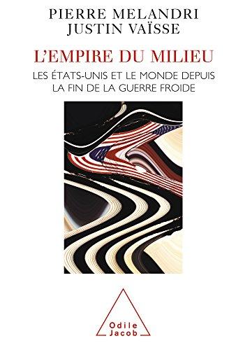Empire du milieu (L') (Sciences Humaines) par Pierre Mélandri