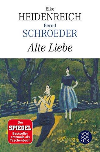 Buchcover Alte Liebe: Roman (Hochkaräter)