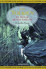 El Señor de los Anillos, II. Las Dos Torres par J. R. R. Tolkien