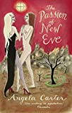 The Passion Of New Eve (Virago Modern Classics Book 78)