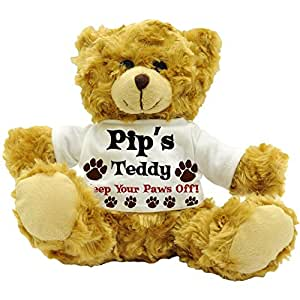 Pip's Teddy, Keep Your Paws Off! - Personalised Female Name Plush Teddy Bear (22cm High Approx.)