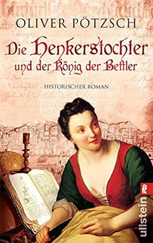 Die Henkerstochter und der König der Bettler: Teil 3 der Saga (Die Henkerstochter-Saga) (Drei Könige Geschichte Der)