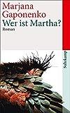Wer ist Martha? (suhrkamp taschenbuch)