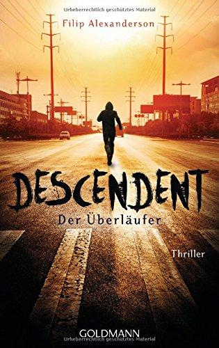 Alexanderson, Filip: Descendent - Der Überläufer