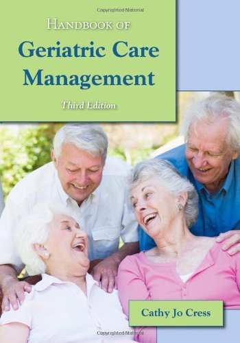 Handbook Of Geriatric Care Management by Cathy Jo Cress (2011-04-12)