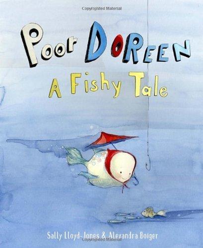 Poor Doreen: A Fishy Tale by Lloyd-Jones, Sally (2014) Hardcover