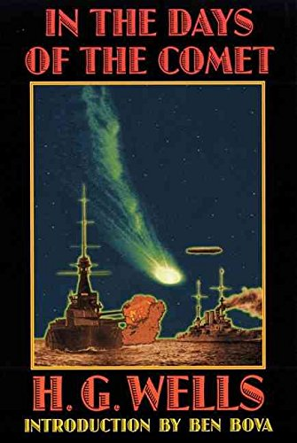 [In the Days of the Comet] (By (author) H. G. Wells , Introduction by Ben Bova) [published: February, 2002]