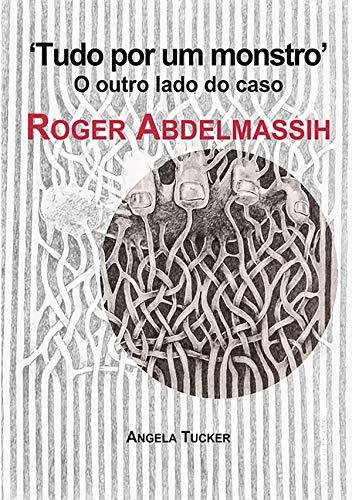 Tudo Por Um Monstro (Portuguese Edition)