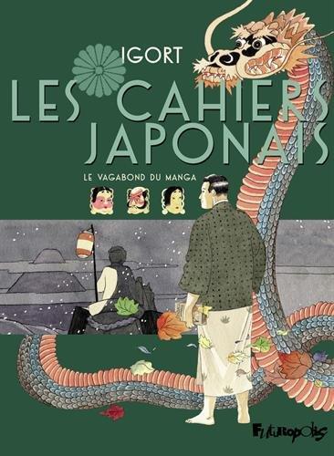 Les Cahiers Japonais (Tome 2-Le vagabond du manga): Un voyage dans l'empire des signes par Igort