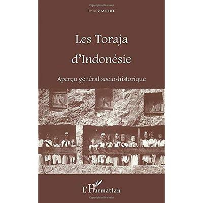 LES TORAJA D'INDONESIE: Aperçu général socio-historique