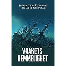 Vrakets hemmelighet (Norwegian Edition)