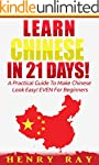 Chinese: Learn Chinese In 21 DAYS! -...