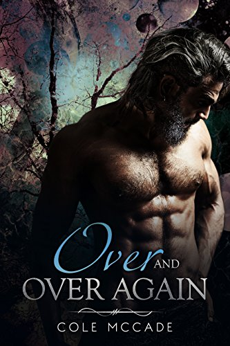Over and Over Again by [McCade, Cole]