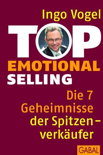 top-emotional-selling-die-7-geheimnisse-der-spitzenverkufer-dein-business