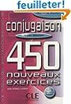 Conjugaison 450 exercices - Niveau d�...