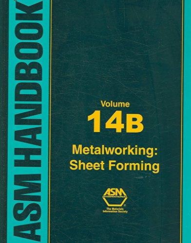 asm-handbook-metalworking-sheet-forming-v-14b-metalworking-sheet-forming-edited-by-s-l-semiatin-publ