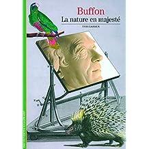 Buffon: La nature en majesté (Découvertes Gallimard)