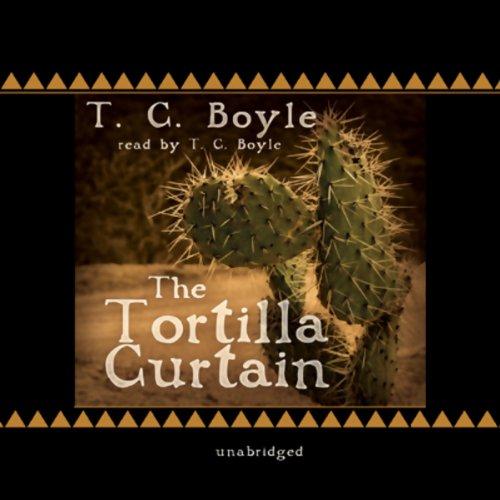 The Tortilla Curtain  Audiolibri