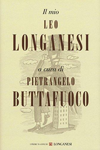 Il mio Leo Longanesi