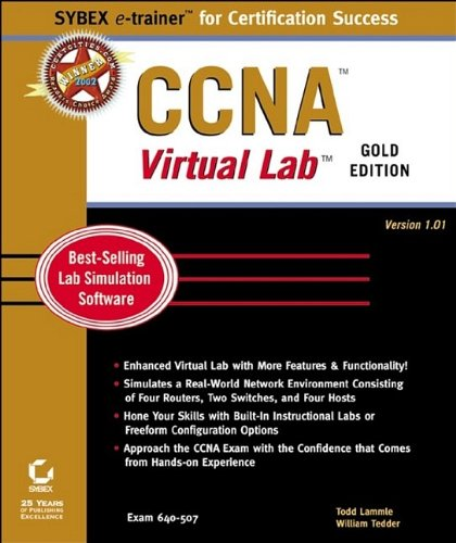 CCNA Virtual Lab: Version 1.01 (Sybex E-Trainer Certification Course)
