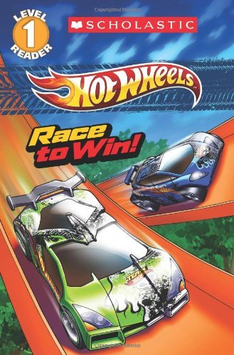 Portada del libro Scholastic Reader Level 1: Hot Wheels: Race to Win! by Ace Landers (7-Jan-2014) Paperback
