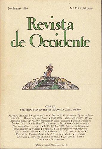 REVISTA DE OCCIDENTE Nº 114. ESPECIAL ÓPERA (De los distintos modos de de hacer y representar ópera española; De San Cassiano a la Bastilla: las casas de la ópera; ¿Quién co