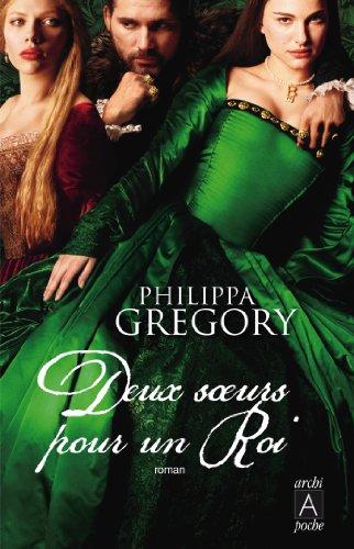 Deux soeurs pour un roi (Romans étrangers t. 97) par Philippa Gregory